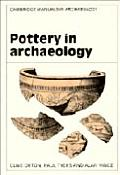 Pottery in Archaeology (Cambridge Manuals in Archaeology)