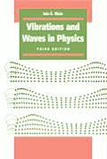 Vibrations & Waves in Physics 3rd Edition
