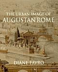 Urban Image Of Augustan Rome