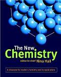 New Chemistry A Showcase for Modern Chemistry & Its Applications
