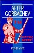 After Gorbachev