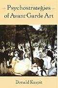 Psychostrategies Of Avant Garde Art