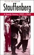 Stauffenberg A Family History 1905 1944
