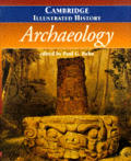 Cambridge Illustrated History Of Archaeo