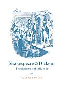 Shakespeare and Dickens: The Dynamics of Influence