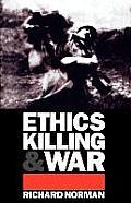 Ethics, Killing, and War