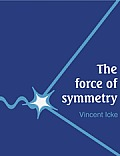Force Of Symmetry