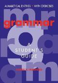 Grammar: A Student's Guide