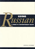 Using Russian A Guide To Contemporary Usage