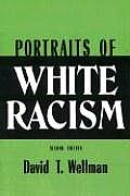 Portraits of White Racism 2ND Edition