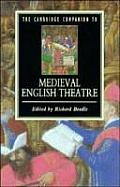 The Cambridge Companion to Medieval English Theatre (Cambridge Companions to Literature)