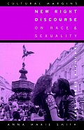 New Right Discourse on Race and Sexuality: Britain, 1968 1990