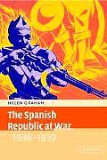 Spanish Republic At War 1936 1939