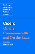 Cicero: On the Commonwealth and on the Laws (Cambridge Texts in the History of Political Thought) Cover