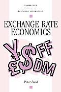 Exchange Rate Economics (Cambridge Surveys of Economic Literature)