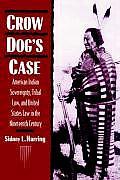 Crow Dog's Case (94 Edition)