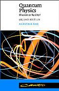 Quantum Physics Illusion Or Reality 1st Edition