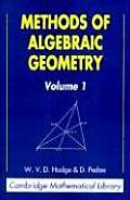 Methods of Algebraic Geometry (Cambridge Mathematical Library)