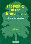 Politics Of The Environment Ideas Activi