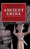 The Cambridge History of Ancient China from the Origins of Civilization to 221 B.C.