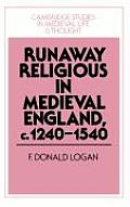 Runaway Religious in Medieval England, c. 1240-1540