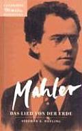 Mahler: Das Lied Von der Erde (The Song Of The Earth)_