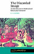 Discarded Image An Introduction to Medieval & Renaissance Literature