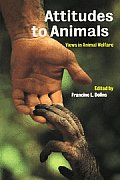 Attitudes to Animals: Views in Animal Welfare