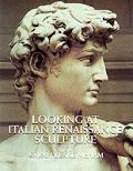 Looking At Italian Renaissance Sculpture