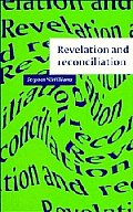 Revelation and Reconciliation: A Window on Modernity