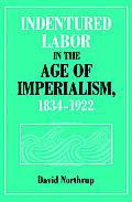 Indentured Labor In The Age Of Imperiali
