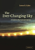 The Ever Changing Sky: A Guide to the Celestial Sphere