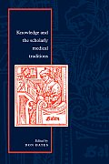 Knowledge and the Scholarly Medical Traditions