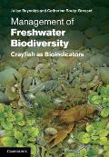 Management of Freshwater Biodiversity: Crayfish as Bioindicators