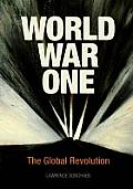 World War One: The Global Revolution