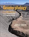 Geomorphology: Mechanics and Chemistry of Landscapes (10 Edition)