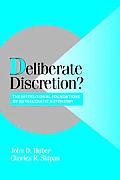Deliberate Discretion?: The Institutional Foundations of Bureaucratic Autonomy