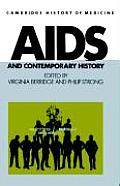 AIDS & Contemporary History by Virginia Berridge