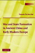 War & State Formation in Ancient China & Early Modern Europe