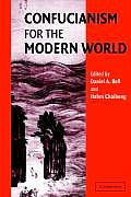 Confucianism for the Modern World (03 Edition)