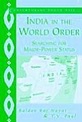 Contemporary South Asia #9: India in the World Order: Searching for Major-Power Status