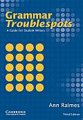 Grammar Troublespots 3RD Edition Guide To Student Writ