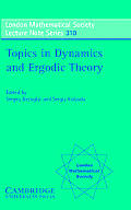 London Mathematical Society Lecture Note Series #310: Topics in Dynamics and Ergodic Theory