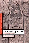 Cambridge Studies in Christian Doctrine #12: The Creativity of God: World, Eucharist, Reason