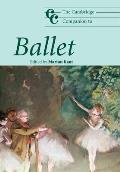 Cambridge Companion To Ballet (08 Edition)