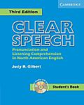 Clear Speech Student's Book with Audio CD: Pronunciation and Listening Comprehension in American English with CD (Audio)