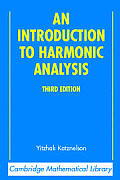 An Introduction to Harmonic Analysis (Cambridge Mathematical Library) Cover