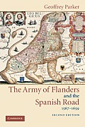 Army of Flanders & the Spanish Road 2ND Edition