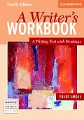 Writers Workbook 4th Edition A Writing Text With