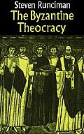 The Byzantine Theocracy: The Weil Lectures, Cincinatti